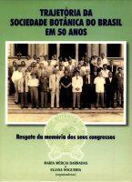 Trajetória da Sociedade Botânica do Brasil em 50 anos